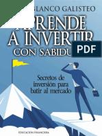 Aprende a Invertir Con Sabiduría_ Secretos de Inversión Para Batir Al Mercado (Spanish Edition)