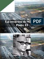Edgard Raúl Leoni Moreno - La Creación de SIDOR, Parte II