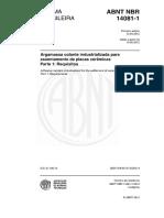 NBR 14081-1 - 2012 - Argamassa Colante Industrializada Para Assentamento de Placas Cerâmicas - Parte 1 - Requisitos