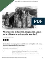 Aborígenes, indígenas, originarios ¿Cuál es la diferencia entre cada término?