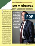 Stanton Samenow, entrevista à Revista Veja (Edição 2346 - 2013.11.06 - Ano 46 - Nº 45)