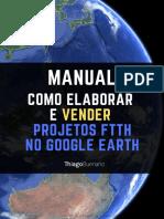 Manual - Como projetar e vender projetos ftth no google earth.pdf