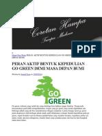 Home Free Write PERAN AKTIF BENTUK KEPEDULIAN GO GREEN DEMI MASA DEPAN BUMI.docx