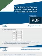 Producción de Ácido Itacónico y Ácido Láctico A