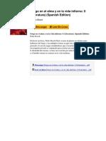 Fuego en El Alma y en La Vida Infierno 0 Literatura Spanish Edition by Pedro Bosch b009606szg