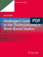 Gibbs - Heidegger's Contribution to the Understanding of Work-Based Studies.pdf