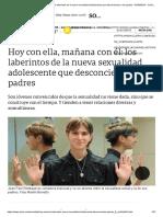 Hoy Con Ella, Mañana Con Él_ Los Laberintos de La Nueva Sexualidad Adolescente Que Desconciertan a Los Padres - 07-04-2019 - Clarín.com