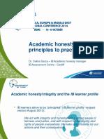 Academic Honesty. Principles Into Practice Celina Garza