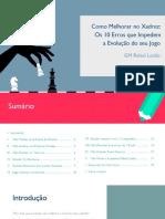 10+Maiores+Erros+Impedem+evolucao+do+seu+Xadrez.pdf