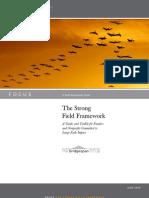 Strong Field Framework