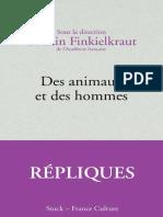 Des Animaux Et Des Hommes - Alain Finkielkraut