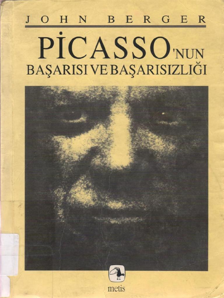 Picasso Nun Basarisi Ve Basarisizligi John Berger Pdfdrive Com