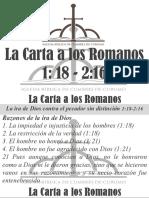 2) La Carta a Los Romanos 1.18-2.16
