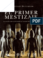 Duverger, Christian. - El Primer Mestizaje [2007].pdf