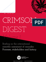 The CRIMSON DIGEST Volume 2. Analysis of the WHO cannabis reviews outcomes, and the INCB's report on Cannabis.