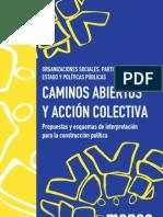 Organizaciones, partidos políticos, estado y políticas públicas. Caminos abiertos y acción colectiva