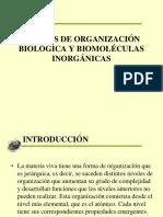 Clase 01; Niveles de Organización Biológica y Biomoléculas Inorgánicas