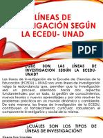 Líneas de Investigación Según La ECEDU UNAD Grupo 53