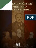 Rogério Miguez - Influenciações No Espiritismo Pós-Allan Kardec