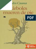 Alejandro Casona Los Árboles Mueren de Pie
