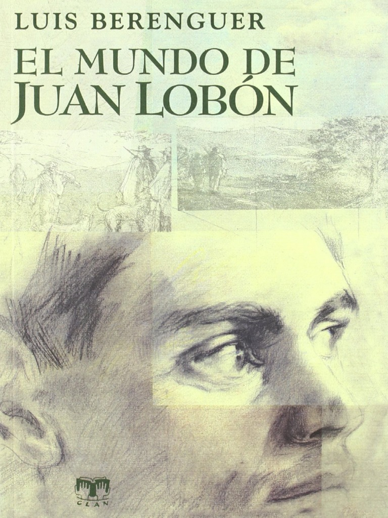 El Mundo De Juan Lobon Luis Berenguer Pdf Caza Naturaleza
