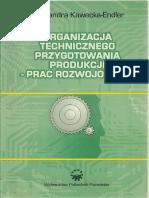 A.Kawecka - Endler - Organizacja technicznego przygotowania produkcji-prac rozwojowych.pdf