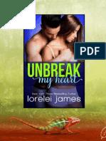 Rough Riders Legacy 01 - Unbreak My Heart - Lorelei James.pdf