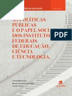 AS POLÍTICAS PÚBLICAS E O PAPEL SOCIAL DOS INSTITUTOS FEDERAIS DE EDUCAÇÃO, CIÊNCIA E TECNOLOGIA.pdf