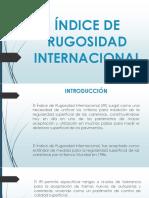 259716160-Indice-de-Rugosidad-Internacional.pptx