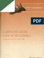 SCHOPENHAUER Arthur. a Arte de Lidar Com as Mulheres