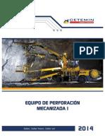 Equipo de Perforación Mecanizada i