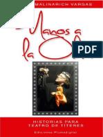 MANOS a LA OBRA - Historias Para Teatro de Títeres - Larry Malinarich Vargas, Titerike.