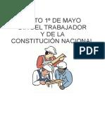 ACTO 1º DE MAYO              DIA DEL TRABAJADOR        Y DE LA               CONSTITUCIÓN NACIONAL.docx