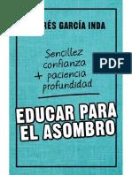 EDUCAR PARA EL ASOMBRO. Sencillez, Confianza, Paciencia y Profundidad - ANDRÉS GARCÍA INDA
