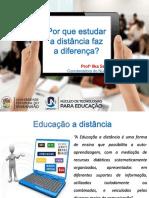 Slides - Por Que Estudar a Distância Faz a Diferença