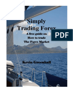 Simply Trading Forex. A free guide on How to trade The Forex Market. Kevin Greenhall.pdf