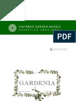 Gardenia Completo