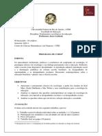 Centro de Ciências Matemáticas e da Natureza UFRJ PROGRAMA DA DISCIPLINA FUNDAMENTOS DA EDUCAÇÃO 2019.1.docx