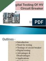 111803287-Digital-Testing-Of-HV-Circuit-Breaker-PPT-2-pptx.pptx