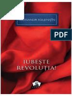 Aleksandr Soljenitin - Iubeste revolutia!.pdf