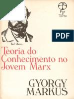 Teoria do Conhecimento no Jovem Marx - Gyorgy Markus (p. 113-129).pdf