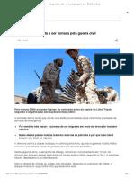 BBC - Por que a Líbia volta a ser tomada pela guerra civil - BBC News Brasil