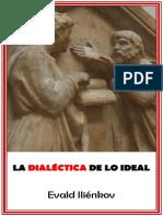 [Ensayo] Iliénkov - La dialéctica de lo ideal.pdf