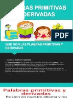PLABRAS PRIMITIVAS Y DERIVADAS.pptx