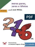 Numeros pares impares e idiotas - Juan Jose Millas.pdf