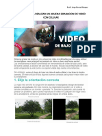 Consejos Para Realizar Un Abuena Grabacion de Video Con Celular