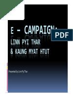 E Campaign Myanmar ING 2nd Camp Linn Pyi Thar & Kaung Myat Htut