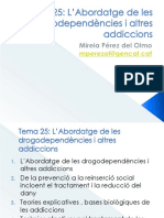 Tema 25 L'Abordatge de Les Drogodependències i Altres Addiccions 2ªpart