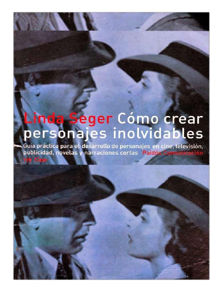 Como Crear Personajes Inolvidables Linda Seger Pdf