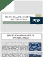 Placas Solares a Partir de Bacterias